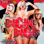 DANCEHALL BANGERS VOLUME FOUR