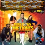 TURN DOWN THE LIGHTS 2017 DANCEHALL