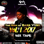 PRESENTS THE BEST OF BARE VYBZ VOL 1 MIXTAPE