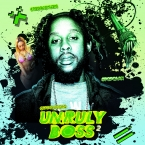 UNRULY BOSS 2