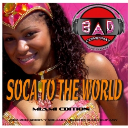 Soca To The World  2012 and 2013 Groovy Soca Mix