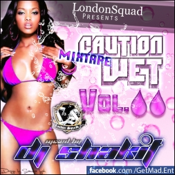 The Caution Wet Mixtape Vol 2