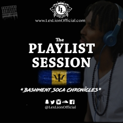 Playlist Sessions - Bashment Soca Chronicles