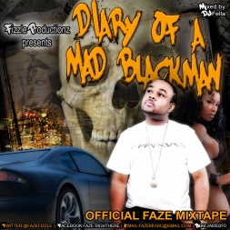 FAZE - DIARY OF A MAD BLACK MAN