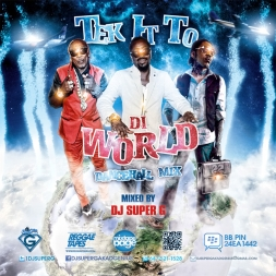 TEK IT TO DI WORLD DANCEHALL MIX