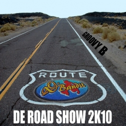 DE ROAD SHOW - GROOVY PART B