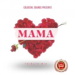 Colossal Mama Tribute Mix