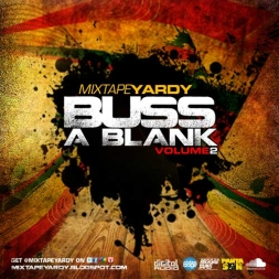MIXTAPEYARDY BUSS A BLANK REGGAE MIX VOL 2