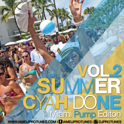 SUMMER CYAH DONE VOLUME 2
