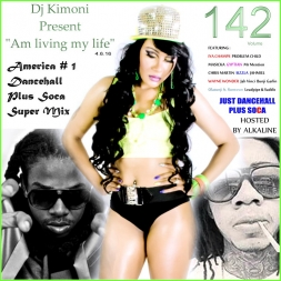 Dj Kimoni JUST DANCEHALL PLUS SOCA  Hosted by Alkaline Volume 142