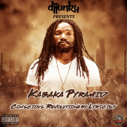 KABAKA PYRAMID CONSCIOUS REVOLUTIONARY LYRICIST MIXTAPE 2018