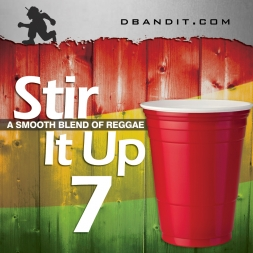 STIR IT UP VOL 7
