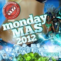 Monday Mas 2012
