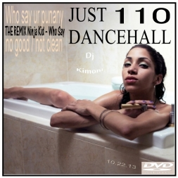Dj Kimoni JUST DANCEHALL Volume 110  Better Way