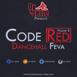 DJ SKIIE PRESENTS - CODE RED - DANCEHALL FEVA VOL.3