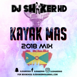 Carriacou Soca Mix 2018 - Kayak Mas
