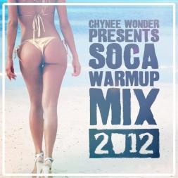 Soca Warmup / CoolDown Mix 2012