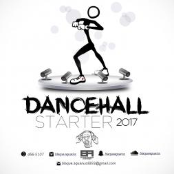 Dancehall Starter 2017