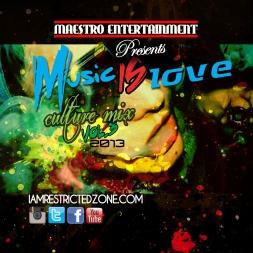 Music IS Love Culture Mix Vol3 2013