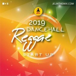 2019 DANCEHALL AND REGGAE START UP