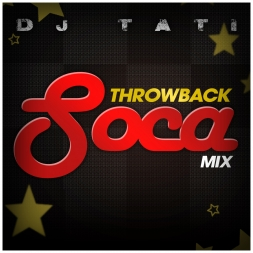 Throwback Soca Mix - Old School Soca