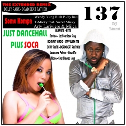 JUST DANCEHALL Plus SOCA Volume 137