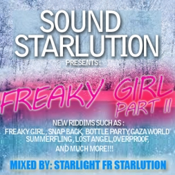 "STARLUTION'S 2011/2012 DANCEHALL REGGAE MIX "" FREAKY GIRL PART II"""