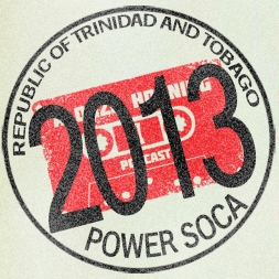 Trinidad Carnival 2013 Power Soca Mixdown