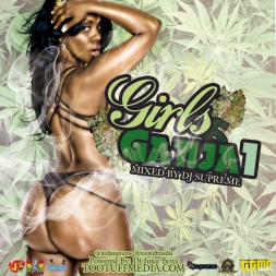Girls & Ganja: powered by Di Juice Boxx