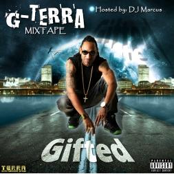 "G-Terra ""GIFTED"" 2017 Mixtape"