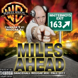 """MILES AHEAD"" 2011 Fall Dancehall Mix"