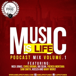 MUSIC IS LIFE VOLUME.1 PODCAST MIX
