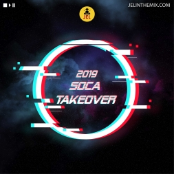 2019 SOCA TAKE OVER TUNES TO KNOW