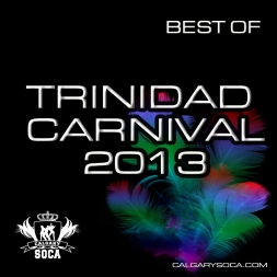 Best of Trinidad Carnival 2013