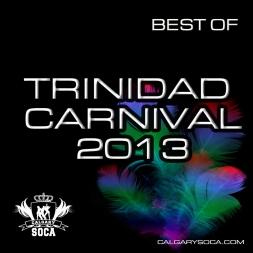Best of Trinidad Carnival 2013