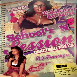 "Sound Rebel Presents ""Schools N Session"""