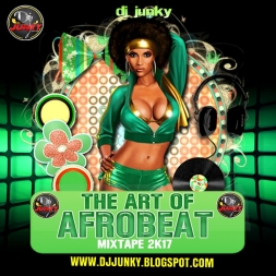 THE ART OF AFROBEAT MIXTAPE 2K17