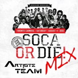 SOCA OR DIE ARTISTE MIX