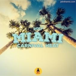 2017 MIAMI CARNIVAL HEAT SOCA MIX