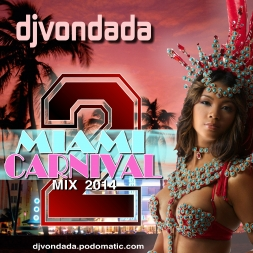 WE REACH - 2014 MIAMI CARNIVAL MIX 2