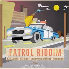 The Patrol Riddim Mix