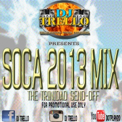 SOCA 2013 TRINIDAD SEND OFF