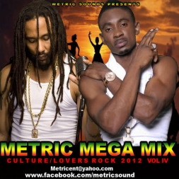 Metric Mega Mix Culture & Lovers Rock