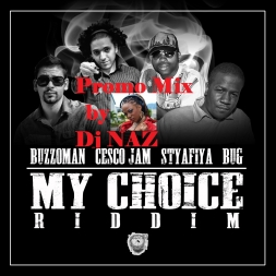 My Choice Riddim Mixtape