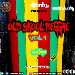OLD SKOOL REGGAE VOL 4 MIXTAPE 2K17