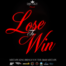 Lose to win rnb mixtape for Bedroom r b mixtape
