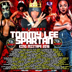 TOMMY LEE SPARTAN KING MIXTAPE 2K16