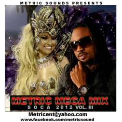 Metric Mega Mix Soca