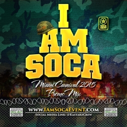 I AM SOCA 2015 MIAMI MIX
