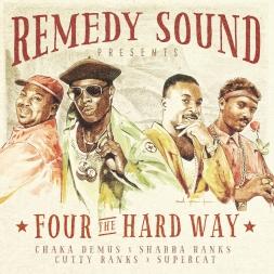 Four the Hard Way feat. Supercat X Shabba Ranks X Cutty Ranks X Chaka Demus